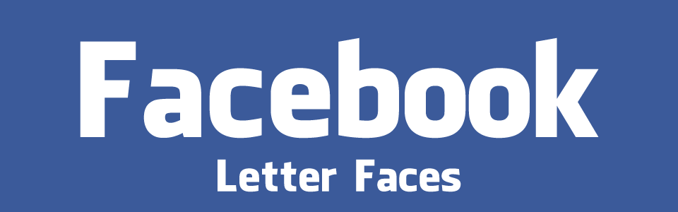 Facebook Letter Faces Sample