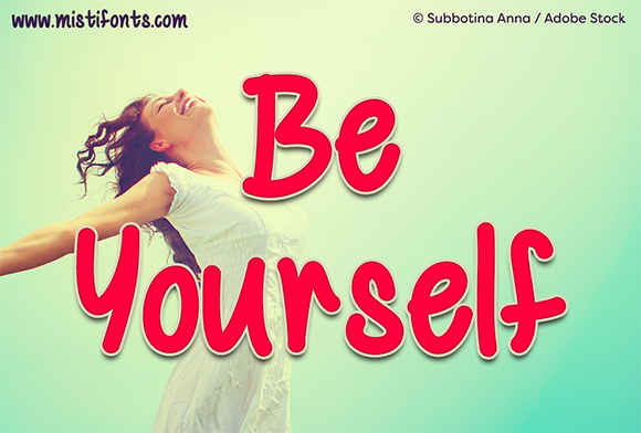 Be Yourself font sample