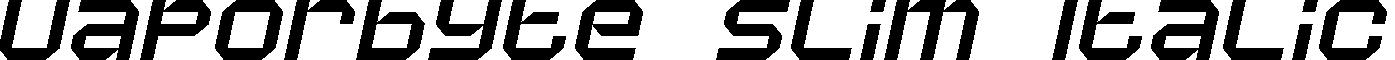 Vaporbyte Slim Italic example
