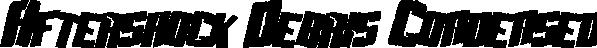 Aftershock Debris Condensed Italic