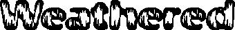 Weathered -BRK-