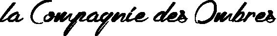la Compagnie des Ombres title image