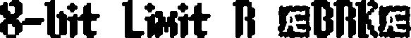 8-bit Limit R (BRK)