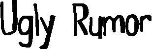 Ugly Rumor title image